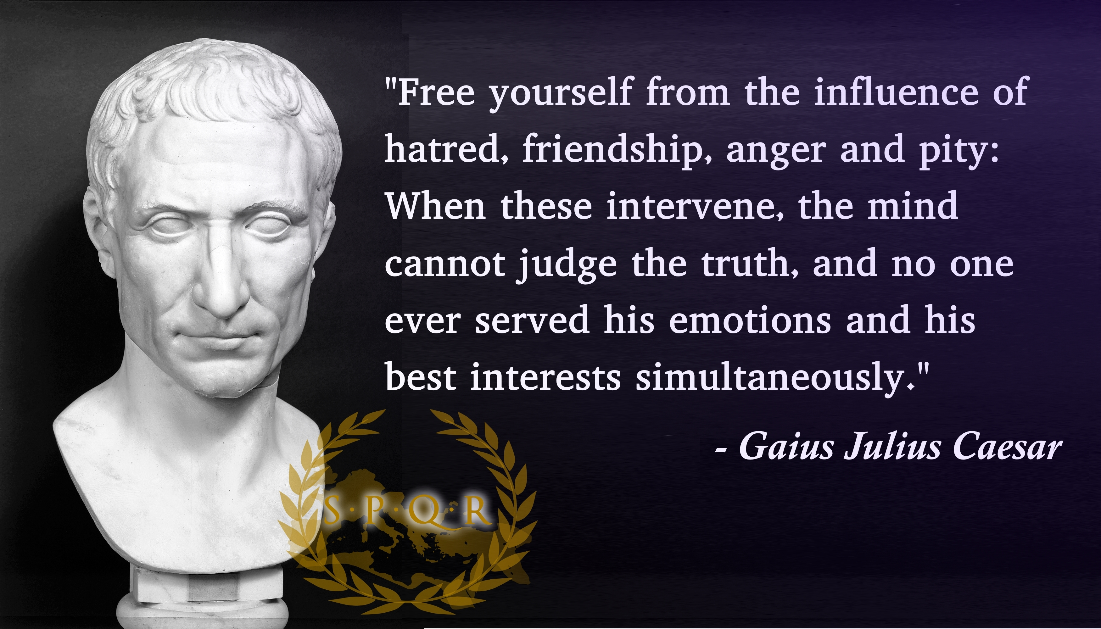 Roman Empire leader Gaius Julius Caesar on emotion and self-interest.